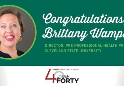 Cleveland State University congratulates Brittany Wampler on her recognition as a 40 Under Forty